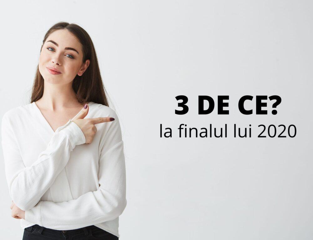 Cei 3 DE CE de la finalul anului 2020